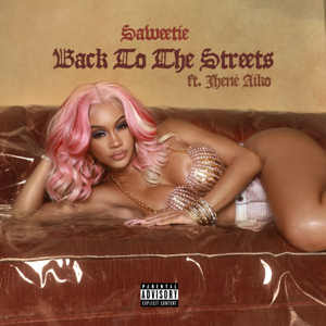 Saweetie - Back to the Streets feat. Jhené Aiko