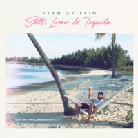 Album Salt, Lime & Tequila - Ryan Griffin