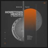 Moon Taxi - Hometown Heroes (feat. Jimmie Allen)