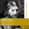 Alain Grumbach - Raspoutine: ProphГЁte ou dГ©mon ? illustration