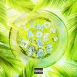 songs like Lemonade (feat. Don Toliver & NAV)