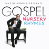 Jayden Arnold - Gospel Nursery Rhymes - EP  artwork