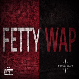 ‎Trippin Baby - Single by Fetty Wap