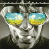 Yerba Buena - Guajira (I Love U 2 Much)