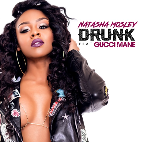 Drunk - Single (feat. Gucci Mane) - Single