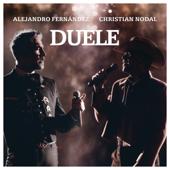 Duele - Alejandro Fernández & Christian Nodal
