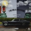 I m on a Mission feat Project Pat Single