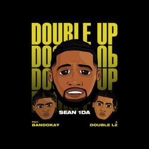 Sean 1Da - Double Up feat. OFB, Bandokay and Double Lz