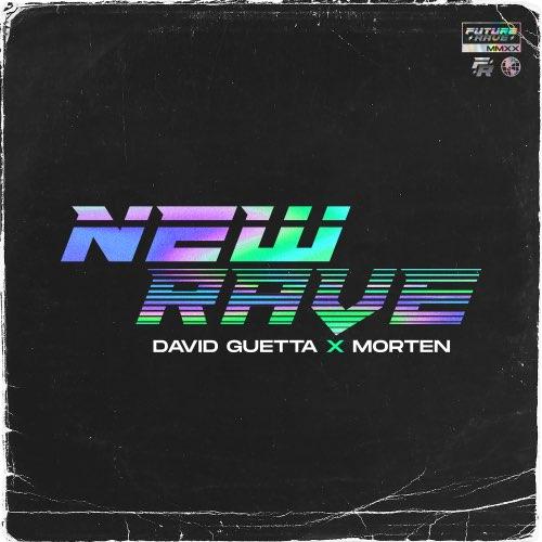 David Guetta & MORTEN – New Rave – EP (iTunes Plus M4A)