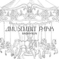 BAEKHYUN - Amusement Park - Single