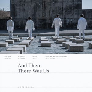 Hoppípolla - And Then There Was Us