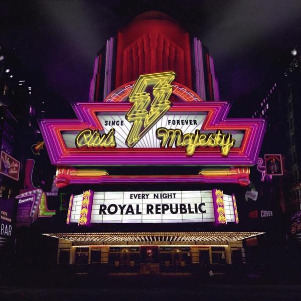 Royal Republic mit Fireman & Dancer