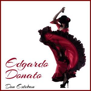 Edgardo Donato - Don Esteban