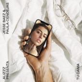 Alizzz - Tu cama (feat. Jesse Baez & Paula Cendejas)