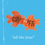 City Pets - All the Time