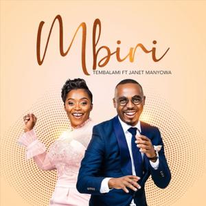 Tembalami - Mbiri feat. Janet Manyowa