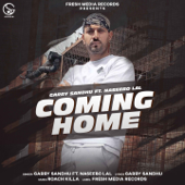 Coming Home (feat. Naseebo Lal) - Garry Sandhu