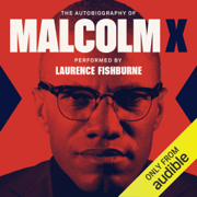 The Autobiography of Malcolm X: As Told to Alex Haley (Unabridged)