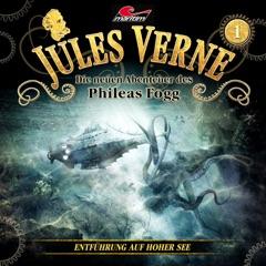 Die neuen Abenteuer des Phileas Fogg - Folge 1: Entführung auf hoher See