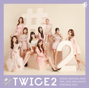TWICE - #TWICE2 -Japanese ver.- - EP