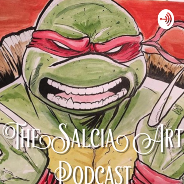 The Salcia Art Podcast