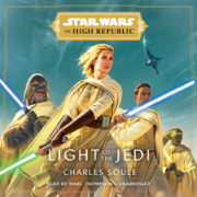 Star Wars: Light of the Jedi (The High Republic) (Unabridged)