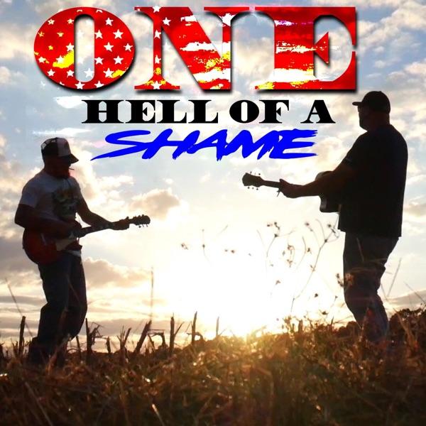 One Hell of a Shame - Single
