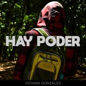 Hay Poder - VicMan González