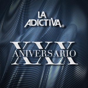 La Adictiva Banda San José de Mesillas - 30 Aniversario