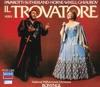 Verdi: Il Trovatore, Dame Joan Sutherland, Ingvar Wixell, Luciano Pavarotti, National Philharmonic Orchestra, Nicolai Ghiaurov & Richard Bonynge