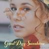 Good Day Sunshine Single