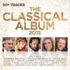 The Classical Album 2015, Various Artists