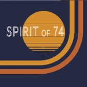 Spirit of 74 - Lift You Up