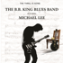 The B.B. King Blues Band - The Thrill is Gone (feat. Michael Lee & Darrell Lavigne)