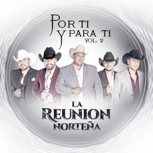 La Reunión Norteña - Por Ti y para Ti, Vol. 2 - EP