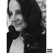 Lana Del Rey - hope is a dangerous thing for a woman like me to have - but I have it