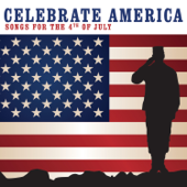 Celebrate America: Songs for the 4th of July