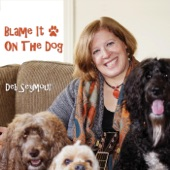 Deb Seymour - Blame It on the Dog