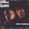 Lord Finesse & DJ Mike Smooth - Funky Technician artwork