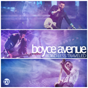 Road Less Traveled - Boyce Avenue - Boyce Avenue