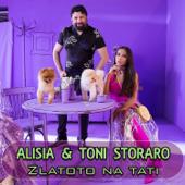 Златото на тати - Alisia & Toni Storaro