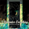 I Remember Everything - EP