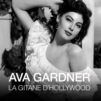 Télécharger Ava Gardner, la gitane d'Hollywood Episode 1
