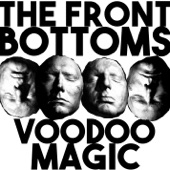 The Front Bottoms - Voodoo Magic