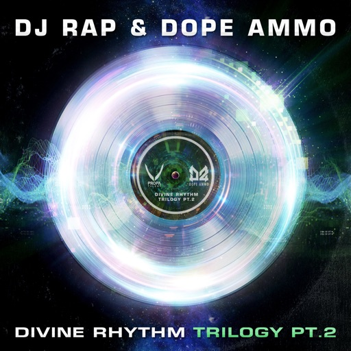 Divine Rhythm Trilogy, Pt. 2 (feat. Jasmine Knight) - Single by DJ Rap & Dope Ammo