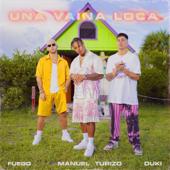 Una Vaina Loca - Fuego, Manuel Turizo & Duki