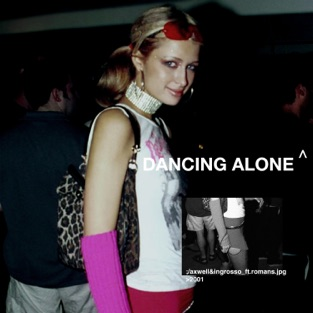 Axwell Λ Ingrosso feat. RØMANS - Dancing Alone