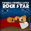 Twinkle Twinkle Little Rock Star - Crash Into Me