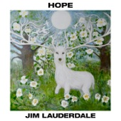 Jim Lauderdale - The Opportunity to Help Somebody Through It