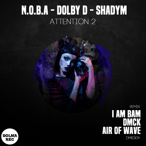 Attention 2 - EP by Shadym & Dolby D & Noba